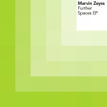 Marvin Zeyss: 'Further Spaces EP'